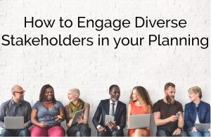 How to Engage Diverse Stakeholders Blog